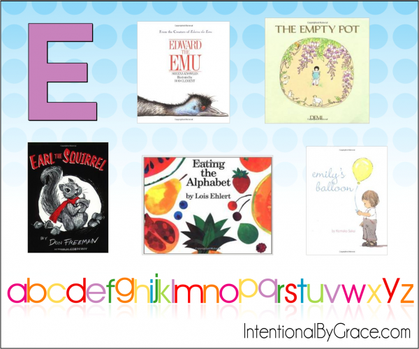 Childrens Books From A to Z (E) - Intentional By Grace