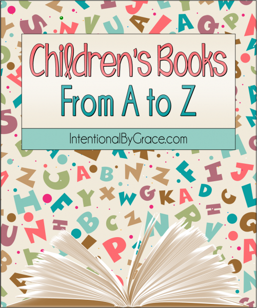 Children's Books From A to Z - Intentional By Grace
