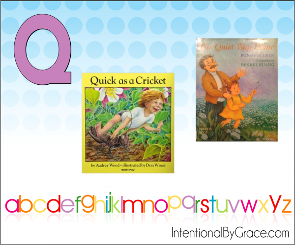 Childrens Books From A to Z (Q) - Intentional By Grace