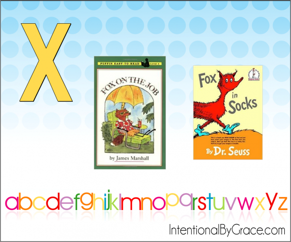 Childrens Books From A to Z (X) - Intentional By Grace