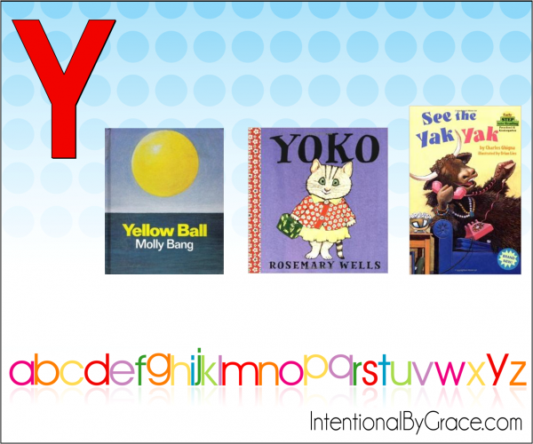 Childrens Books From A to Z (Y) - Intentional By Grace