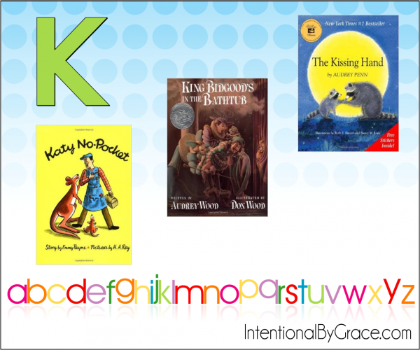 Childrens Books From A to Z (k) - Intentional By Grace
