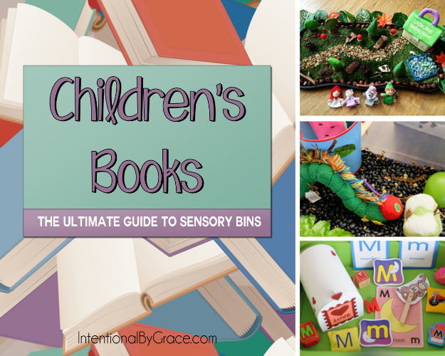 Children's Books (The Ultimate Guide to Sensory Bins) - Intentional By Grace
