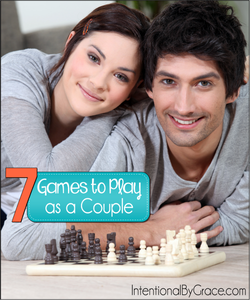 Seven Games to Play as a Couple - Intentional By Grace