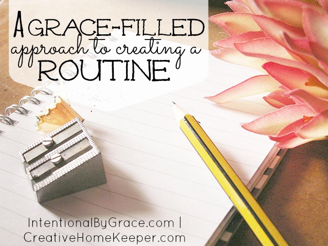 grace filled approach to routines