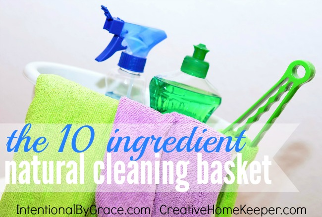 The 10 Ingredient Natural Cleaning Basket