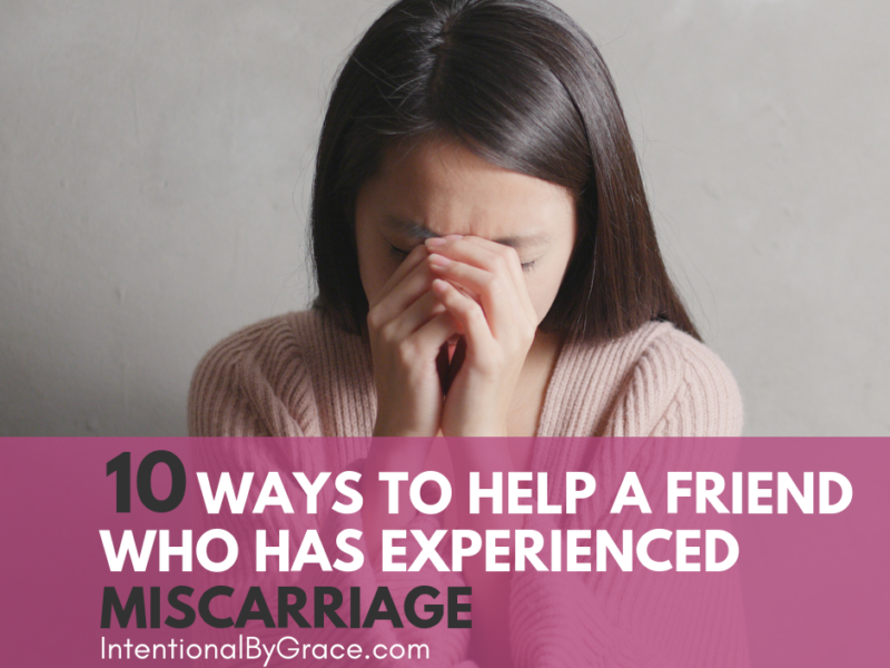 10 Ways to Help a Friend Who has Experienced Miscarriage