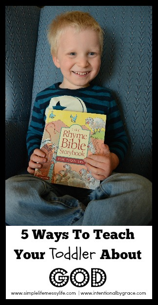 5 Ways to Teach your Toddler About God