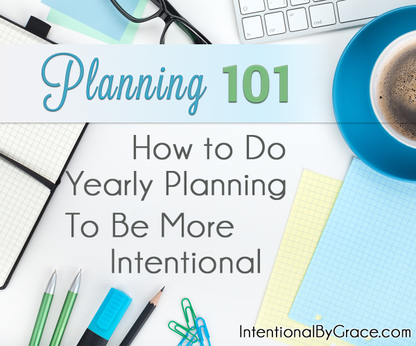 Planning 10 - Yearly Planning - Intentional By Grace