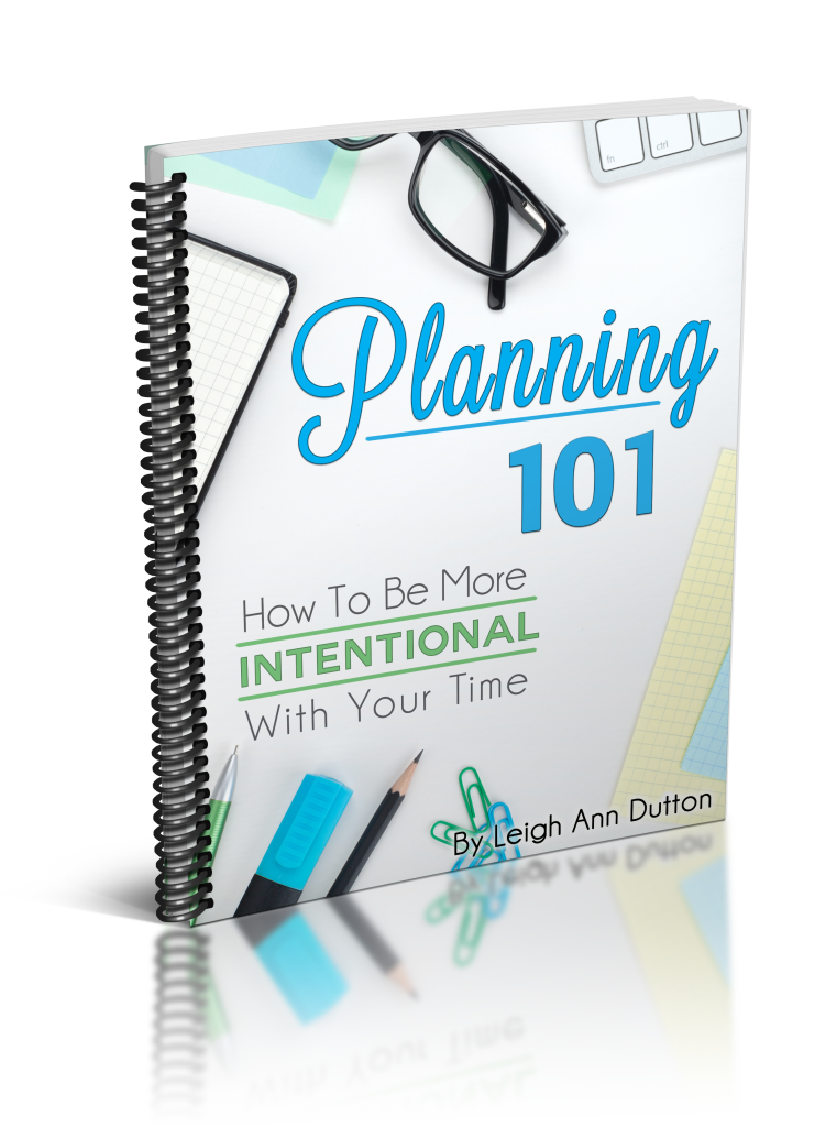 Planning 101 - How to Be More Intentional With Your Time (ebook cover - 3D)