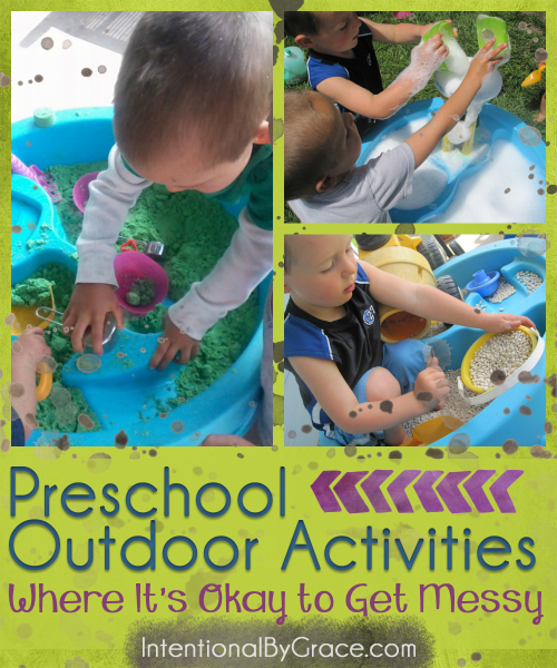 Preschool Outdoor Activities Where It's Okay to Get Messy - Intentional By Grace