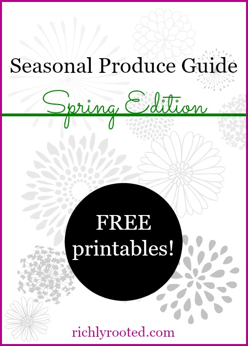 Seasonal-Produce-Guide-Spring-Edition-RichlyRooted.com_