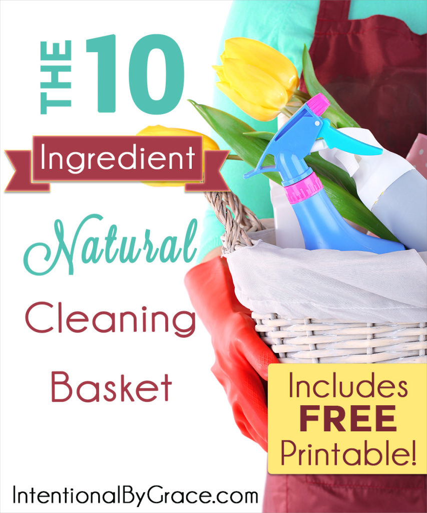 The 10 Ingredient Natural Cleaning Basket - Intentional By Grace