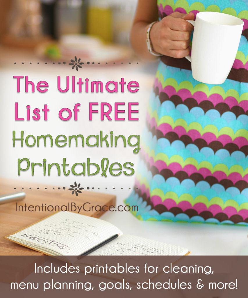 The Ultimate List of FREE Homemaking Printables - Intentional By Grace