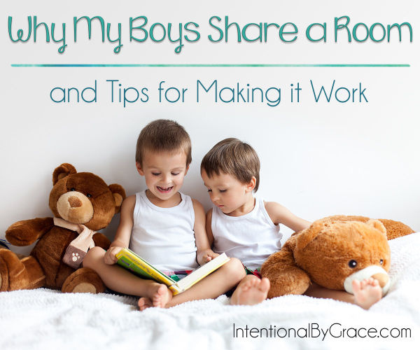 Why My Boys Share a Room (and tips for making it work) - Intentional By Grace