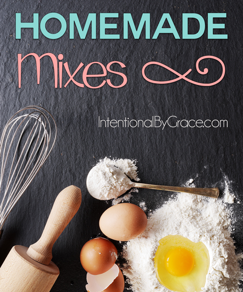 Homemade Mixes - Intentional By Grace