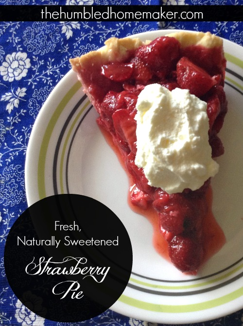 Naturally-Sweetened-Strawberry-Pie-TheHumbledHomemaker.com_