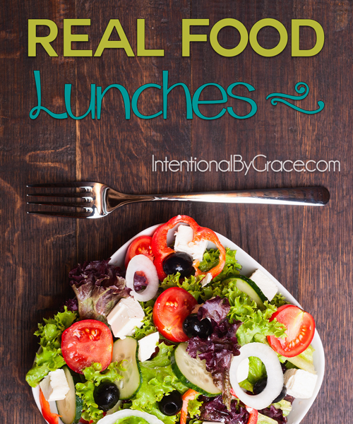 Real Food Lunches - Intentional By Grace