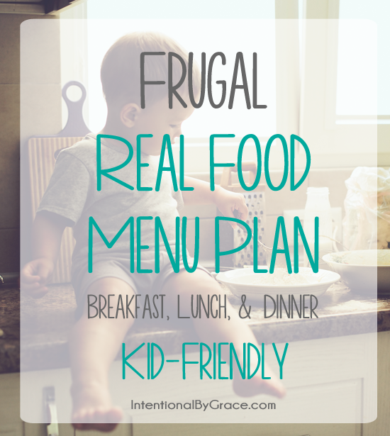 frugal real food menu plan. This blogger posts weekly meal plans that are frugal, real food and filled with freezer cooking ideas!
