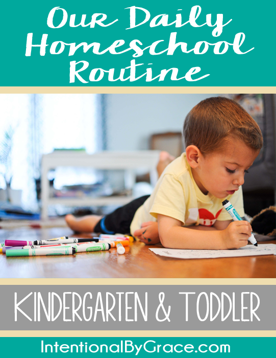 Our daily homeschool routine with a kindergartener and toddler.