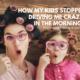 How I got my kids to stop driving me crazy in the mornings. A routine that actually works for us! | IntentionalByGrace.com
