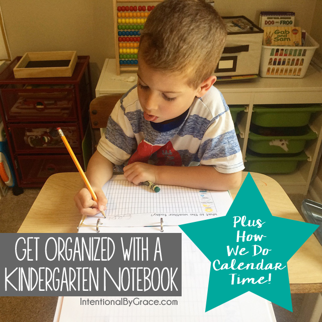 get organized with a kindergarten notebook! Plus ideas for calendar time.