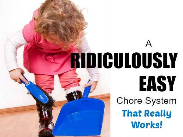 A Ridiculously Easy Chore System (That Actually Works!)