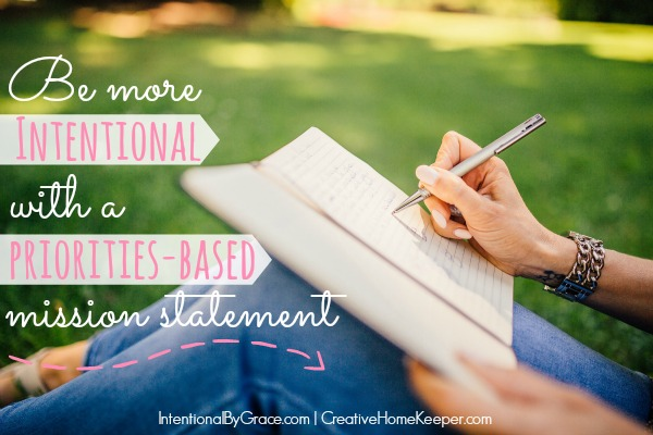 Be More Intentional with a Priorities-Based Mission Statement