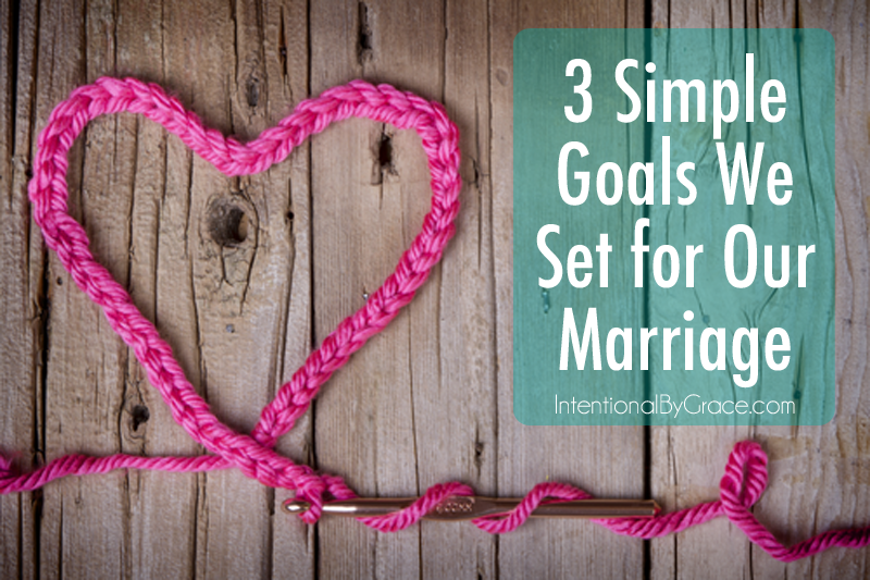 Getting our marriage back after survival mode. Here are 3 simple goals we set for our marriage.