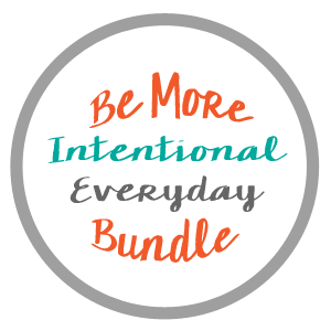 Be More Intentional Everyday Bundle_edited-1