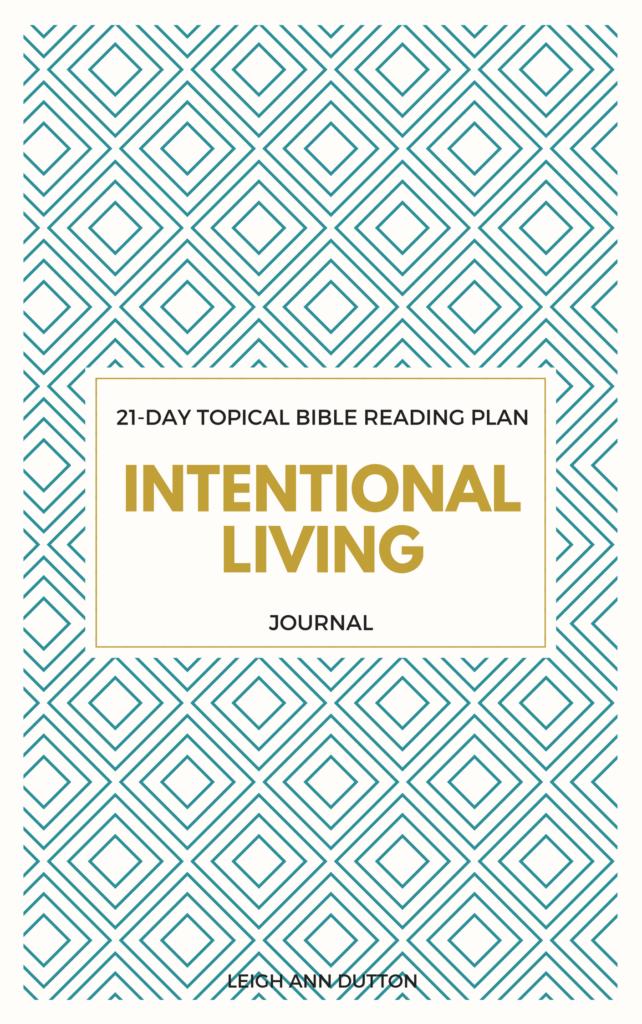 Intentional Living Bible Reading Plan