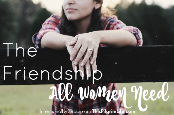 Every woman needs this kind of friendship in their lives. But it isn't always easy to come by...