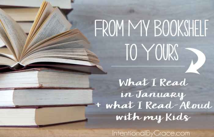From My Bookshelf to Yours: What I Read in January