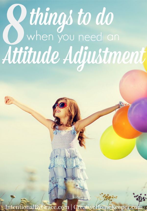 8 Things to Do When You Need an Attitude Adjustment