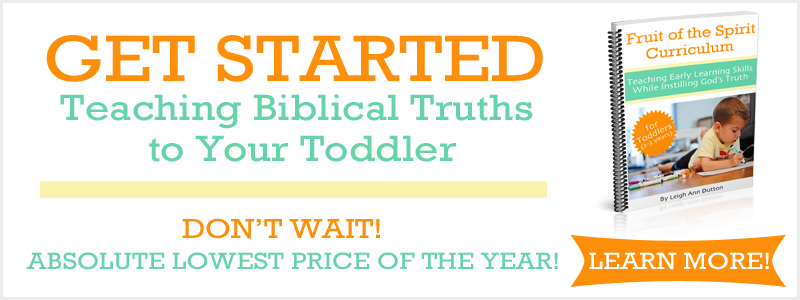 GET STARTED TEACHING BIBLICAL TRUTHS TO YOUR TODDLER_edited-1