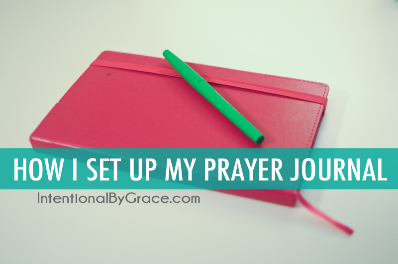 How I Set Up My New Prayer Journal