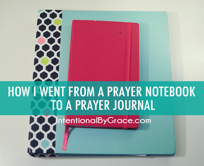 How I went from a prayer notebook to a prayer journal!