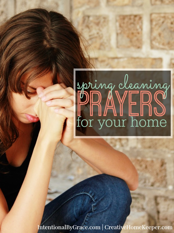 Spring Cleaning Prayers for Your Home