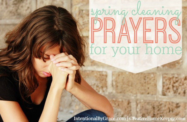 Spring Cleaning Prayers for Your Home {Plus FREE Printable Prayer Cards}