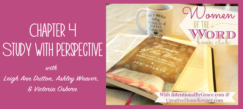 Women of the Word Book Club - Recap for Chapter 4!