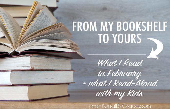 From My Bookshelf to Yours: What I Read in February