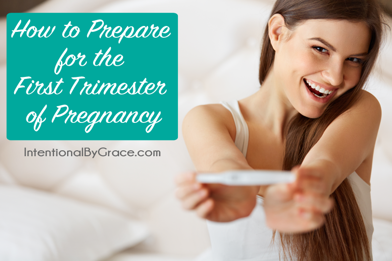 How to Prepare for the First Trimester of Pregnancy