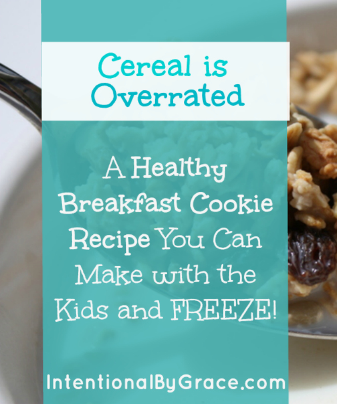 Cereal is overrated healthy breakfast cookies recipe intentional cereal is overrated long ccuart Choice Image