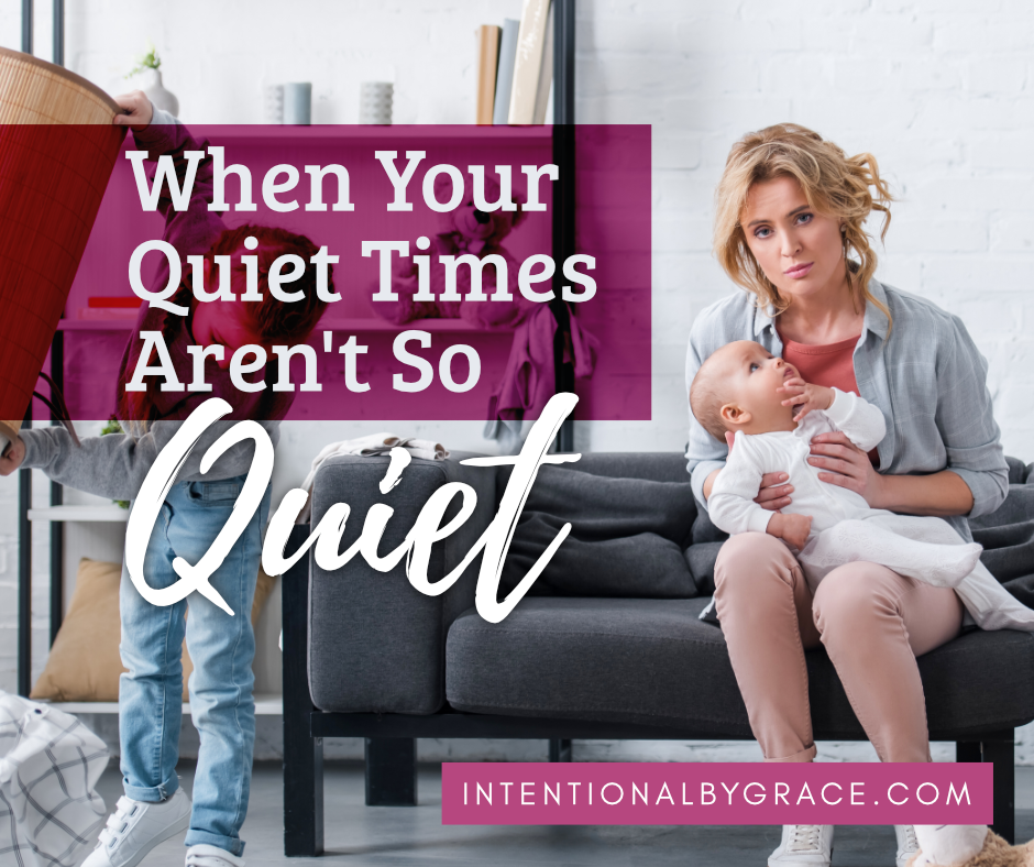 What do you do when quiet times aren't so quiet? Here are 10 creative quiet time ideas for those in the trenches of motherhood with babies and toddlers. | IntentionalByGrace.com