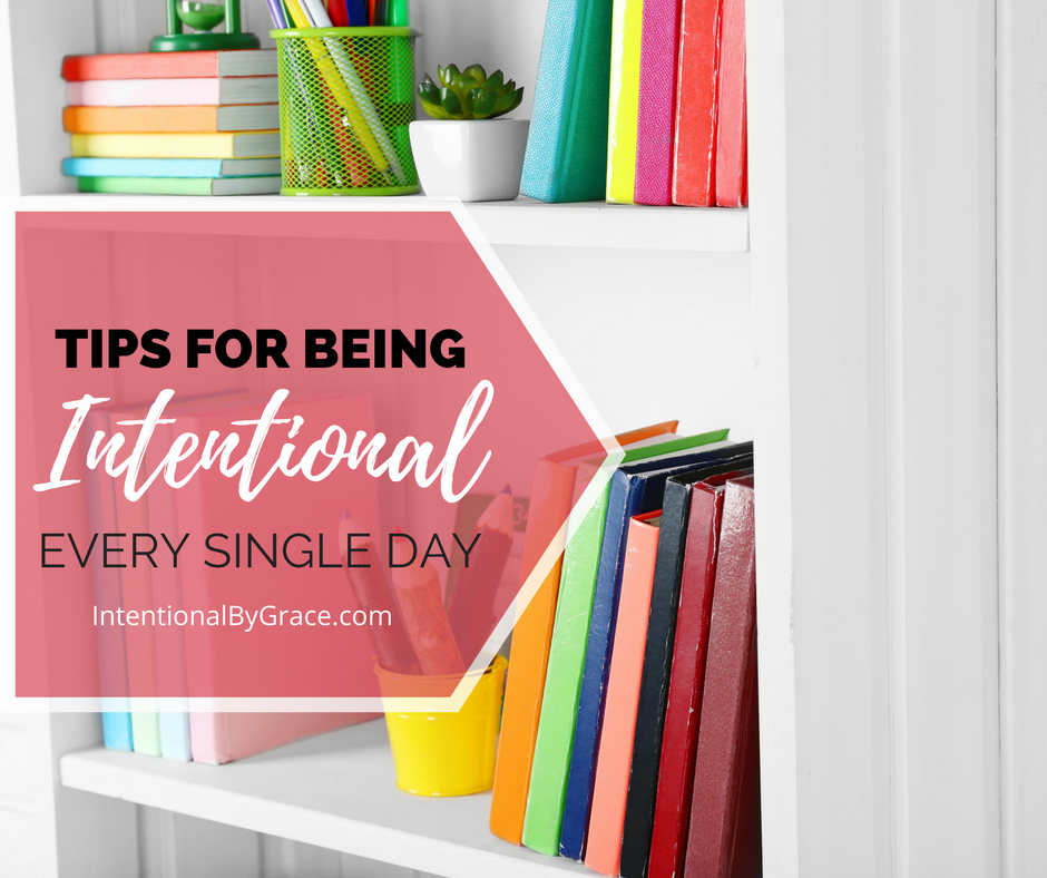 Want to live more intentionally? Here are 10 tips for being intentional every single day! Get more done, stay organized, and live out your Christian faith with these 10 simple tips. #intentional #beintentional