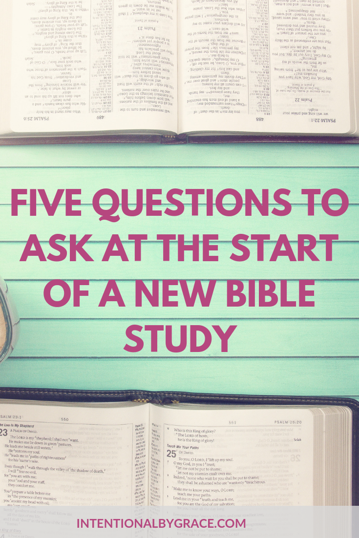 5 Questions to Ask at the Start of a New Bible Study