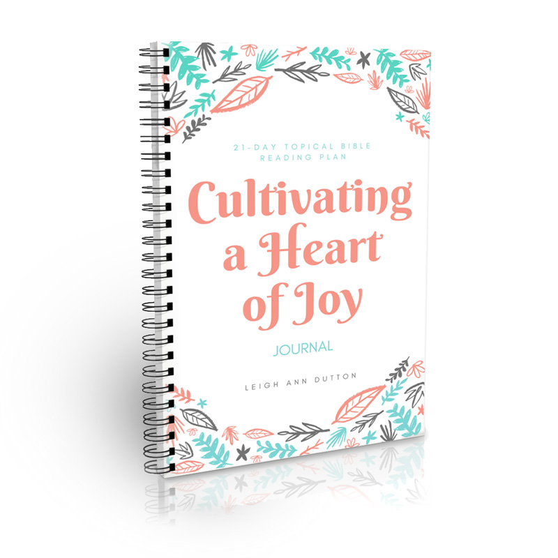 Cultivating a Heart of Joy Bible Reading Plan Journal