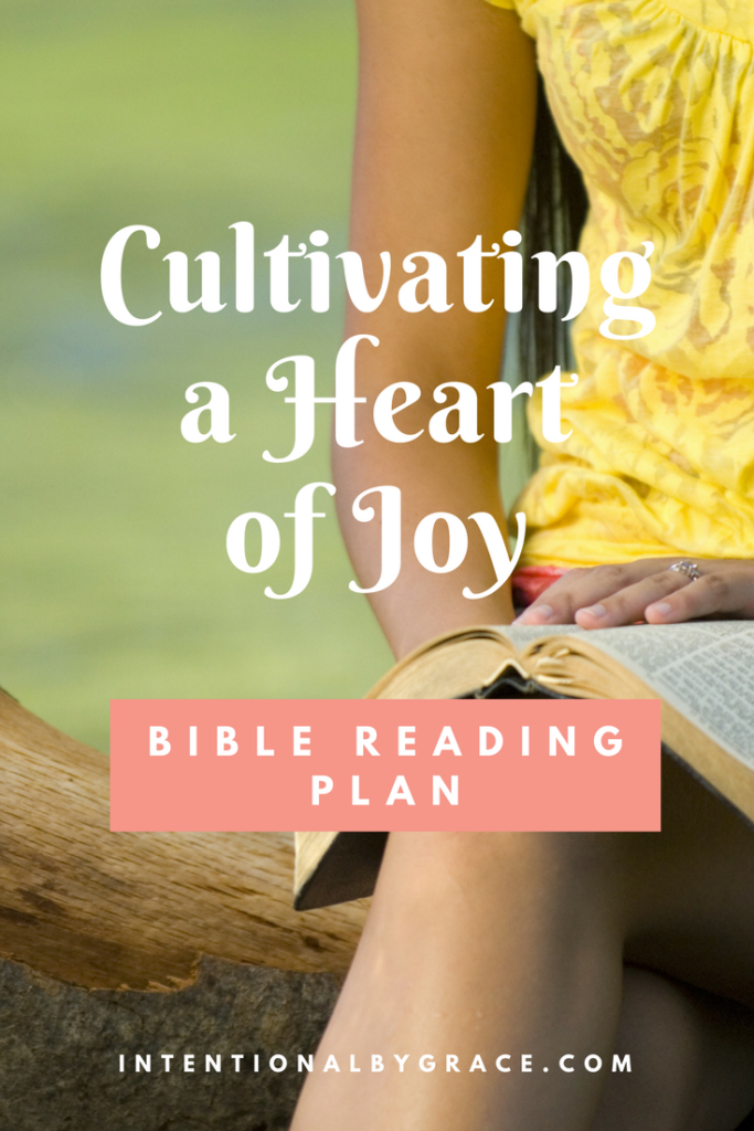 Cultivating a Heart of Joy Bible Reading Plan! Great for focused Bible study on biblical joy in the Christian's life.