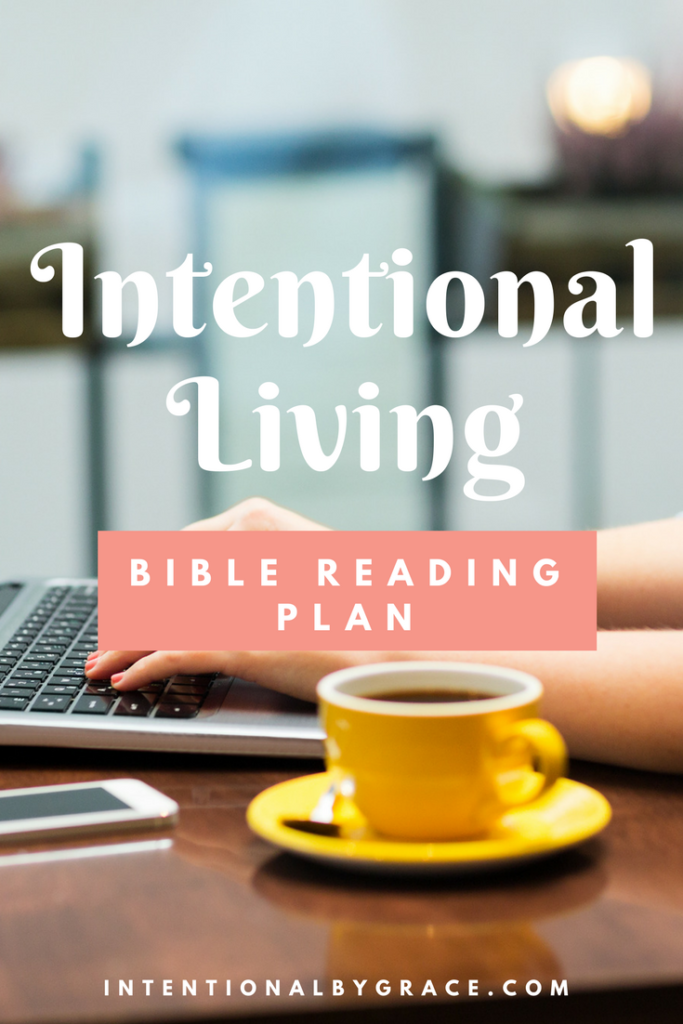 FREE Bible Reading Plan on Intentional Living