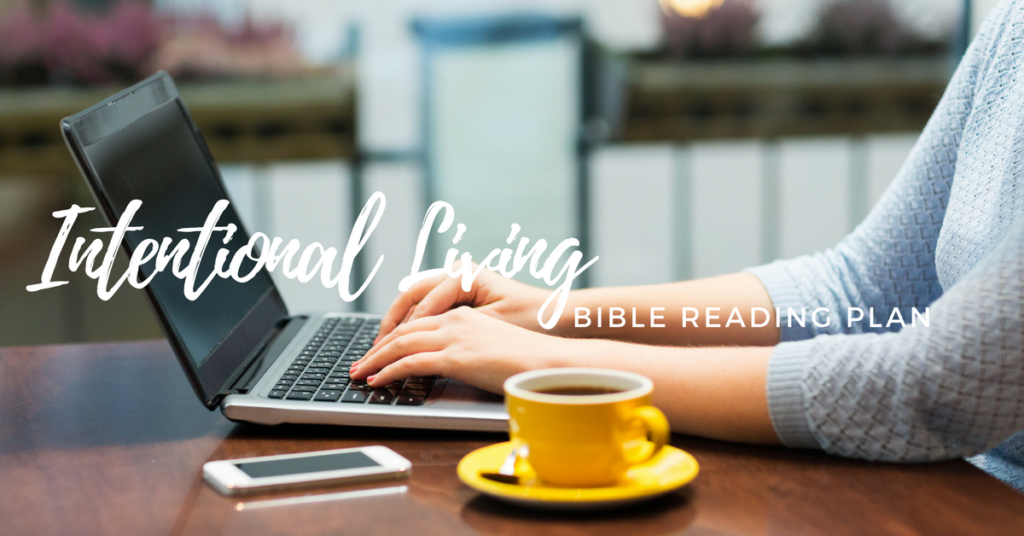 Intentional Living- Free Topical Bible Reading Plan
